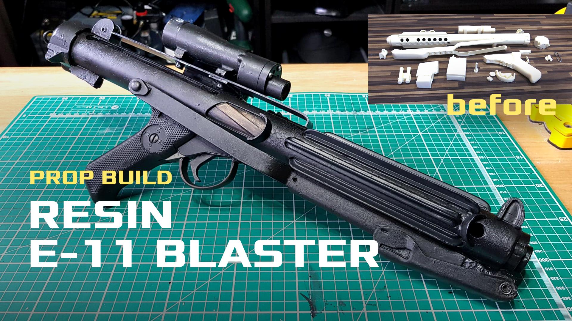 Resin E-11 Blaster Build (Doopy Doo)