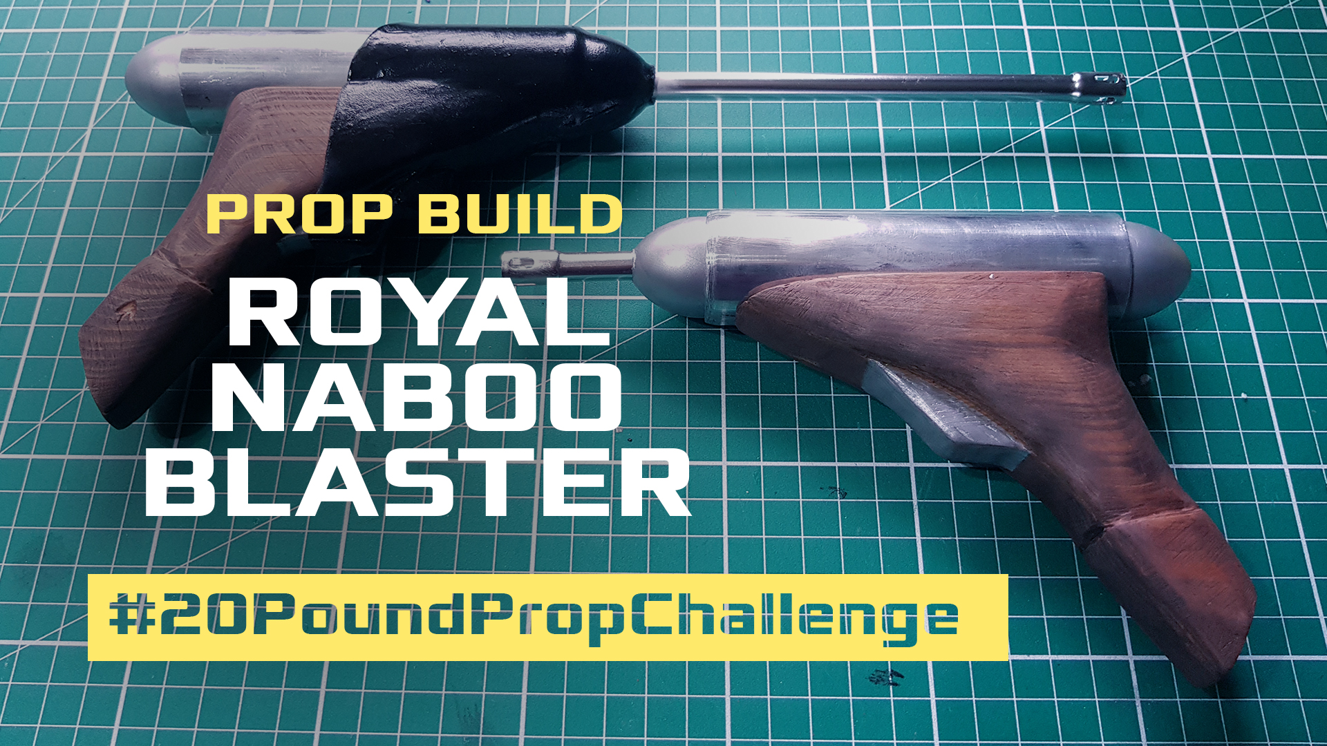 £20 Naboo Blasters #20PoundPropChall