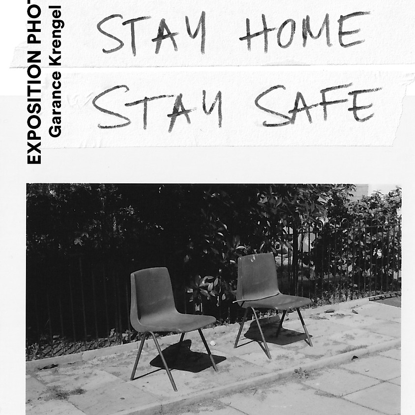 EXPOSITION PHOTO - STAY HOME STAY SAFE (1)