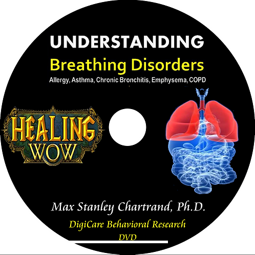 Understanding Breathing Disorders by Dr Max S Chartrand Ph.D(Behavioral Med.)