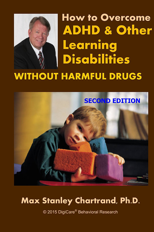 How To Overcome ADHD & Other Learning Disorders, by Max Stanley Chartrand