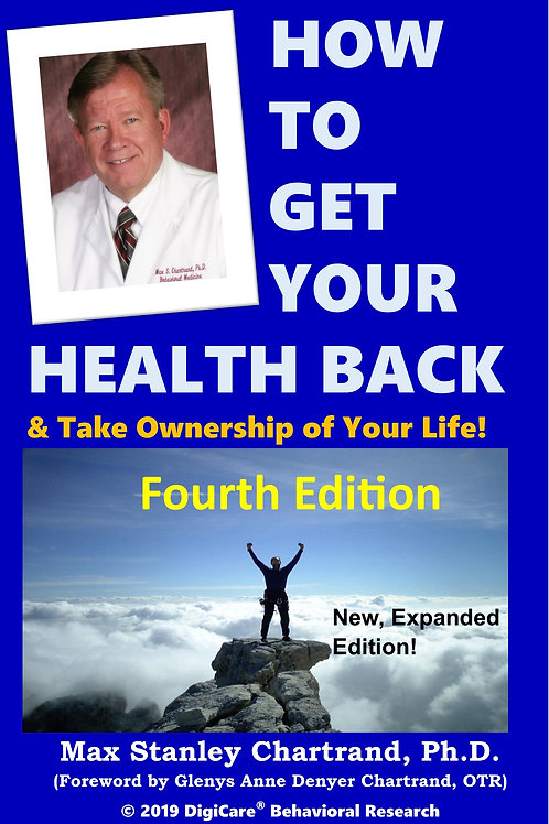 How To Get Your Health Back, by Max Stanley Chartrand Ph.D