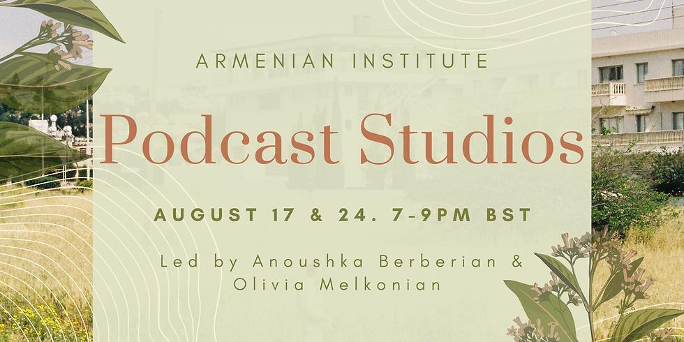 Armenian Institute: Podcast Studios
