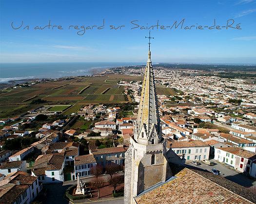 Un autre regard sur Sainte-Marie-de-Ré