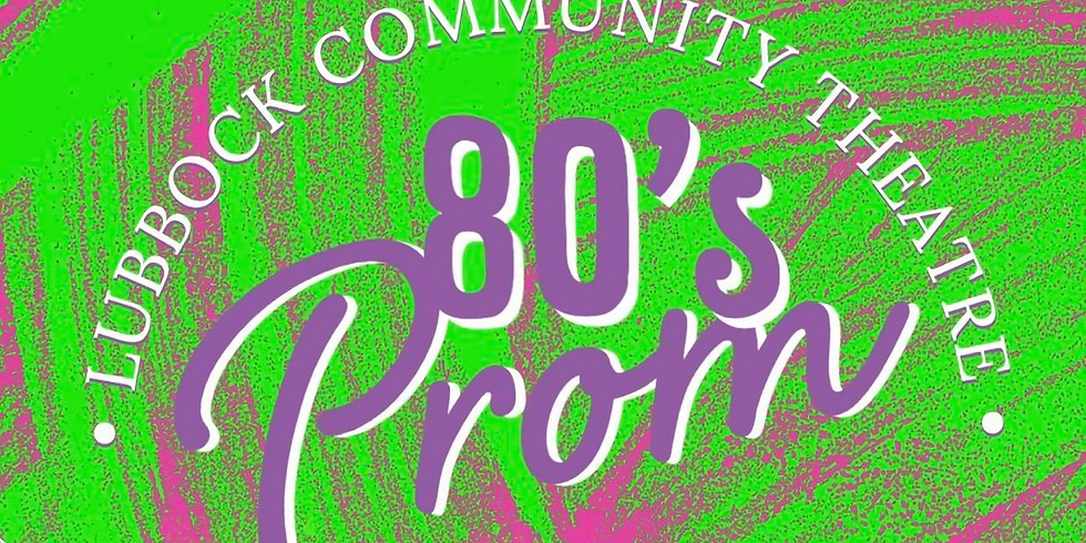 LCT's 80's Prom!
