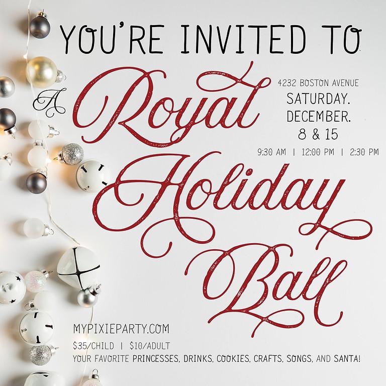 A Royal Holiday Ball Dec 15th