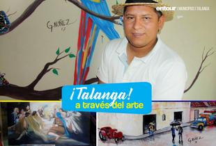 Llevando a Talanga a otro escenario a través del arte