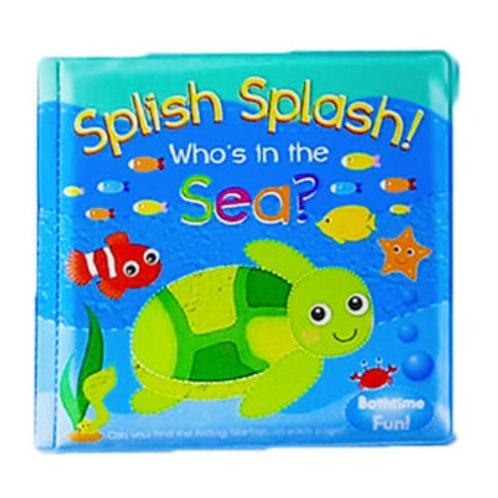 Bath Book Splish Splash Who's in the Sea?