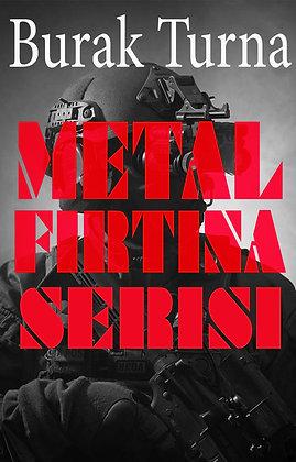Metal Fırtına Tüm Devam Serisi