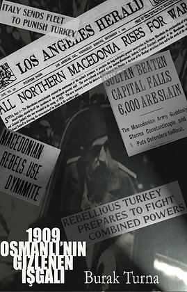 1909 - Osmanlı'nın Gizlenen İşgali