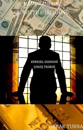 Küresel Ekonomi-Çöküş Teorisi