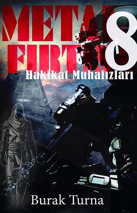 Metal Fırtına 8 : Hakikat Muhafızları