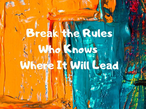5 Keys to Breaking the Rules (While Still Playing the Game)