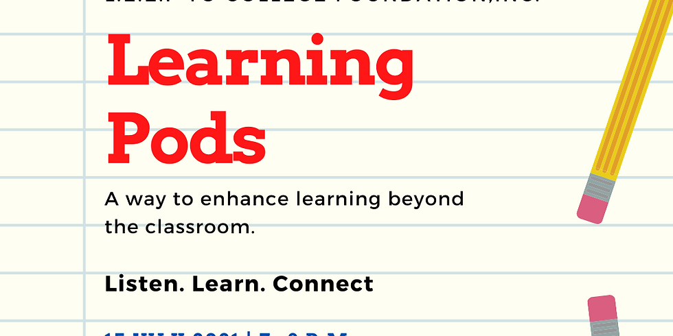 LEARNING PODS: A WAY TO ENHANCE LEARNING BEYOND THE CLASSROOM