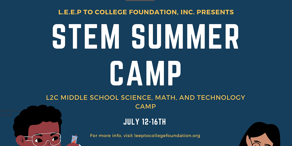 L2C MIDDLE SCHOOL SCIENCE, MATH, AND TECHNOLOGY CAMP