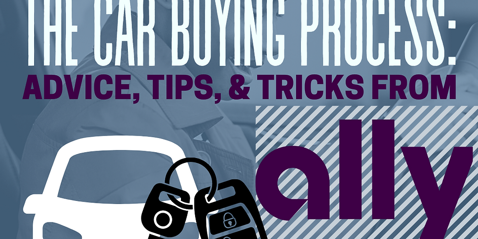 Financial Literacy Series:  Understanding Credit and Car Financing with Ally