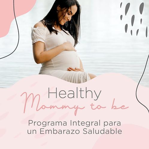 "Programa integral para un embarazo saludable ""Healthy Mommy To Be"""