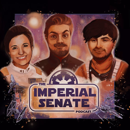 The official image of The Imperial Senate Podcast, featuring Charlie & his co-hosts.