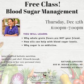 Blood Sugar Managment Class Dec 12 2019.