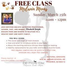 Melanin Moms Healthy Family Free Class