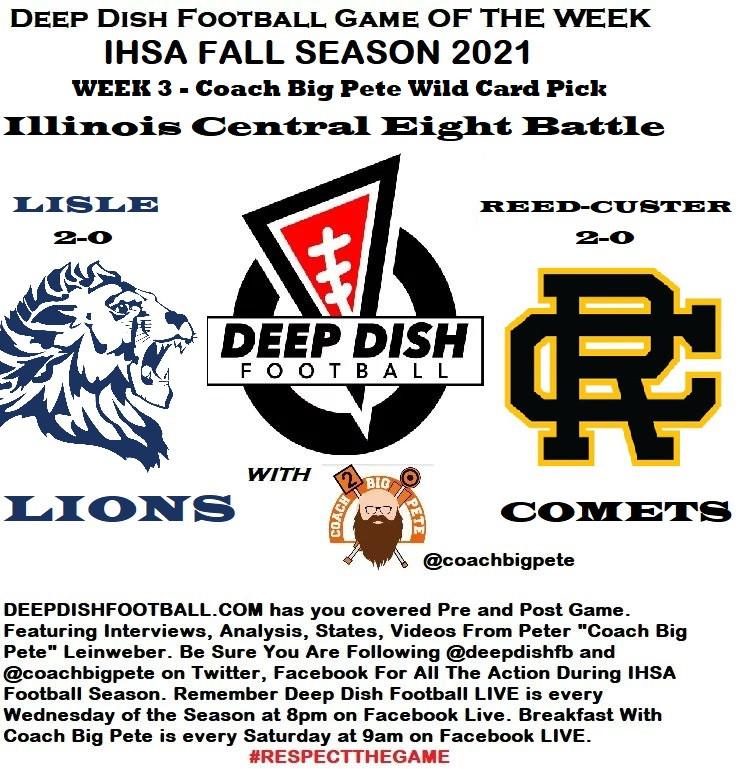 Opening Remarks For Lisle vs Reed-Custer Deep Dish Football GOTW Week 3 2021