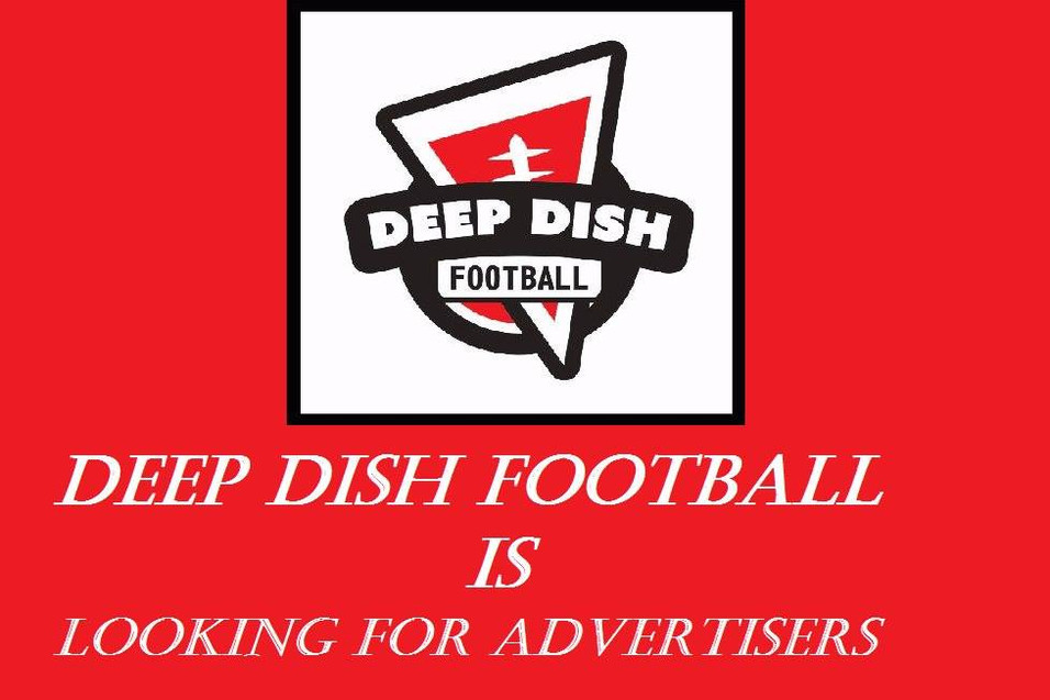 Deep Dish Football is looking for Partners, Sponsors, ETC IF INTERESTED PLEASE CONTACT