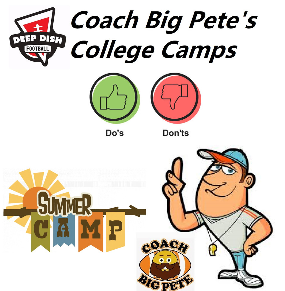 Coach Big Pete's College Camps Dos and Don'ts & Intro Guide For Recruits