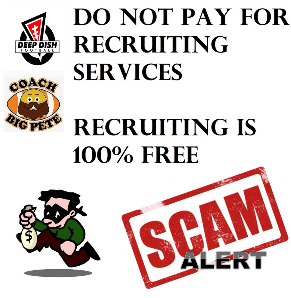 Attention Parents & Football Recruits Do Not Pay For Recruiting Services - Its A Scam