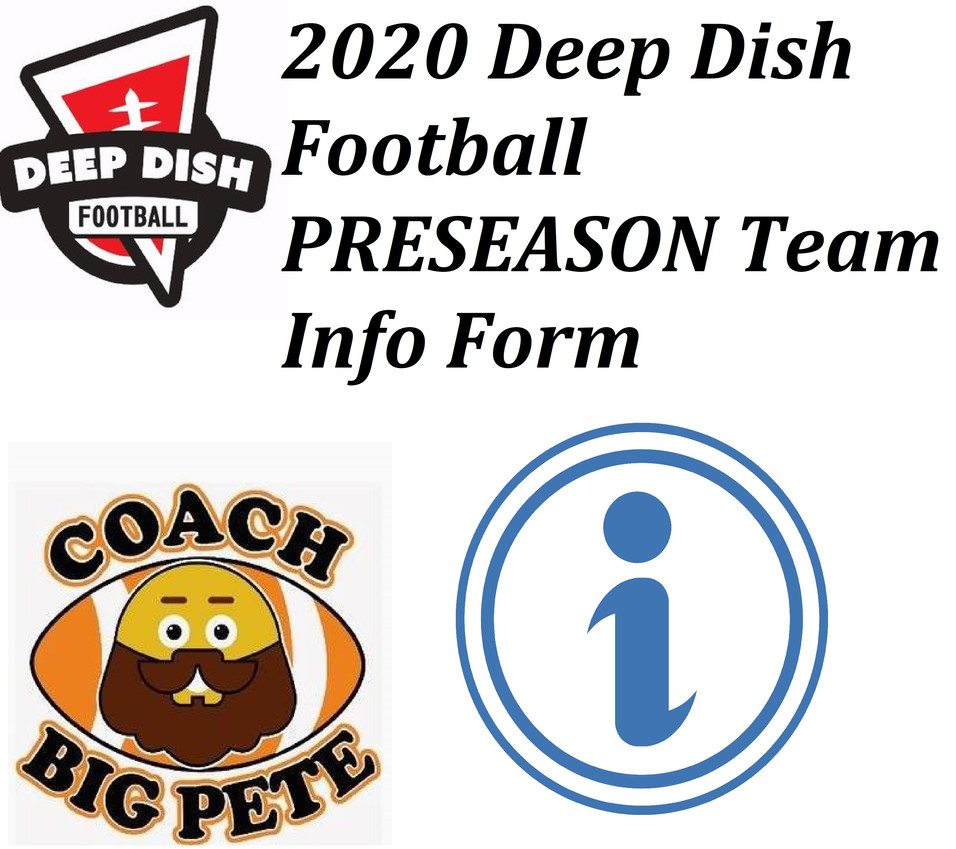 2020 Deep Dish Football Preseason Team Information Form- Coaches Feel Free To Fill Out