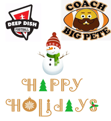 Happy Holidays & Happy New Year From Coach Big Pete To You And Your Family