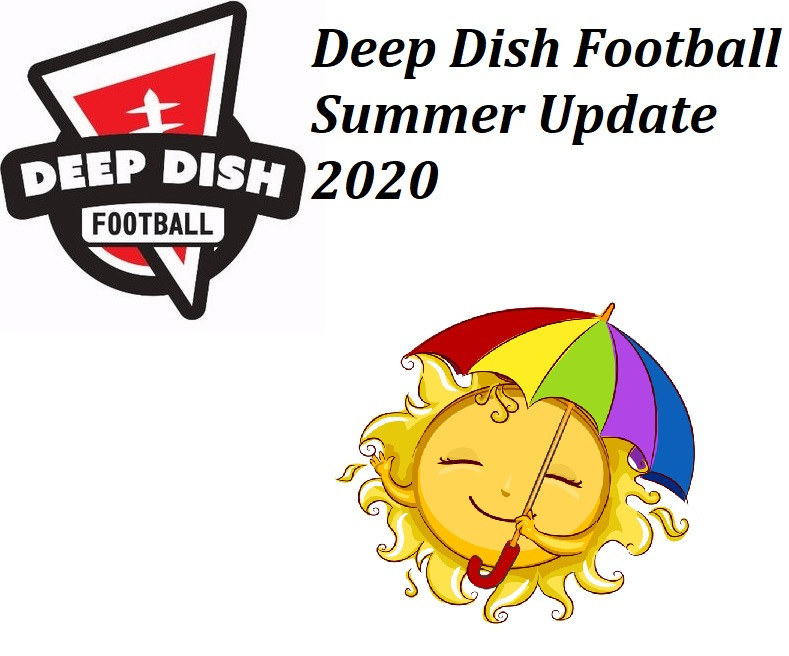 Deep Dish Football Update Summer 2020: Coronavirus, Tour Cancelled, Fall Schedule