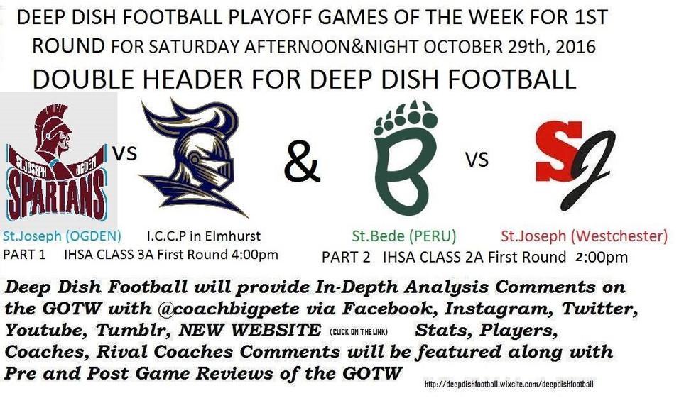 St.Joseph vs St.Bede Round 1 Class 2A Deep Dish Football Game of the Week