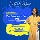 Copy of FYV Performance Prep 101 Workboo