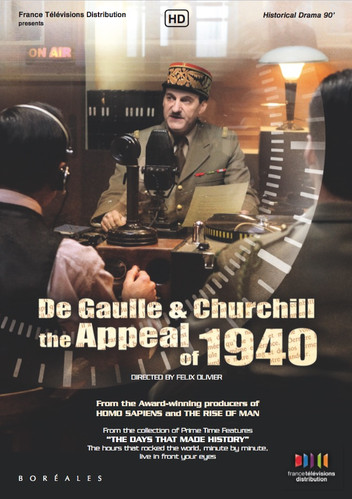 De Gaulle & Churchill: the appeal of June 1940