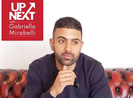 Up Next Podcast   Gabriella Mirabelli & Inderjit Birdee