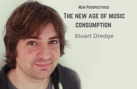 The new age of music consumption | Stuart Dredge