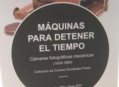 Exposición Máquinas para detener el tiempo, cámaras fotográficas mecánicas (1839-1985). Colección de