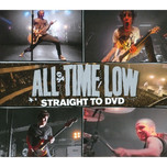 All Time Low - Straight To DVD.jpg