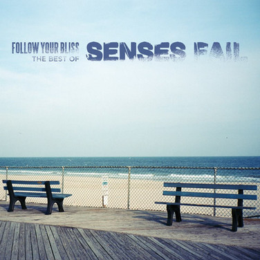 Senses Fail - Follow Your Bliss.jpg