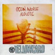 Yellowcard - Ocean Avenue Acoustic.jpg