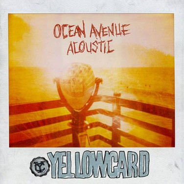 Yellowcard - Ocean Avenue Acoustic.jpg