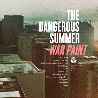The Dangerous Summer - War Paint.jpg