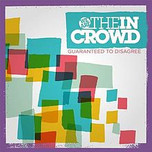 We Are The In Crowd - Agree To Disagree.