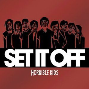 Set It Off - Horrible Kids.jpg