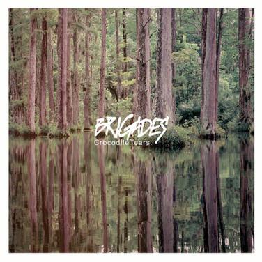 Brigades - Crocodile Tears.jpg