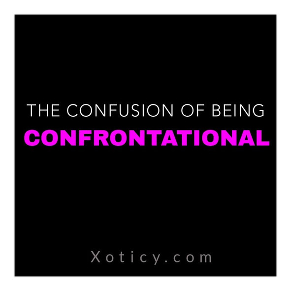 THE CONFUSION OF BEING CONFORTATIONAL