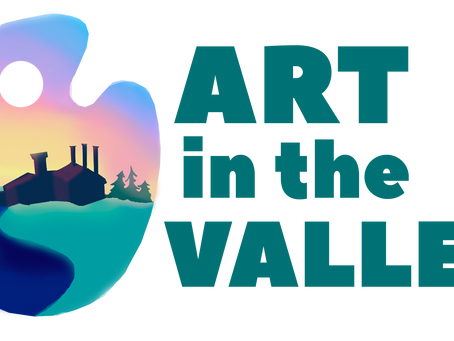 Art in the Valley: Goodbyes, Welcomes, and Moving Forward