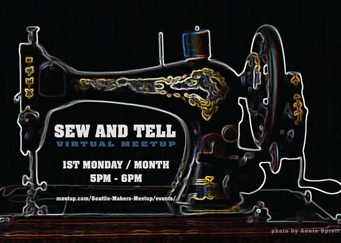 Sew and Tell! 1st Monday each Month