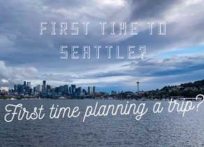 First Time to Seattle? First time planning a trip?