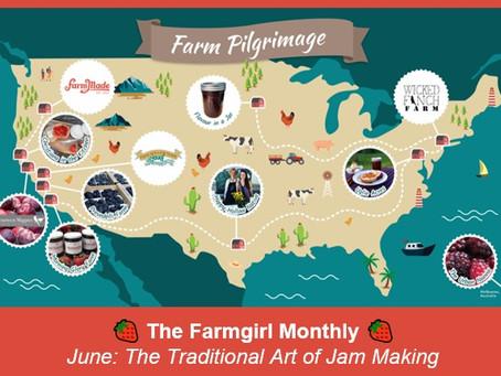 FarmGirl Monthly Newsletter, June 2021